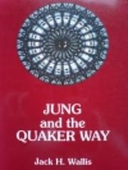 Jung and the Quaker Way por Jack H. Wallis