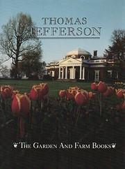 The garden and farm books of Thomas…