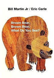 Brown Bear, Brown Bear, What Do You See? av…
