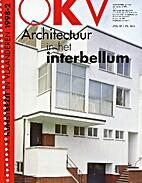OKV ARCHITECTUUR IN HET INTERBELLUM by RUDY…