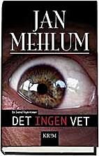 Det ingen vet : en kriminalroman by Jan…