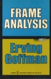 Frame analysis: An essay on the organization…