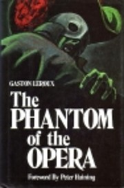 The Phantom of the Opera (Reprints Ser.) von…