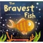 The Bravest Fish de Matt Buckingham