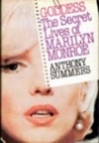 Goddess: The Secret Lives of Marilyn Monroe…