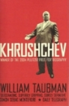 Khrushchev: The Man and His Era by William…