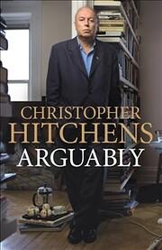 Arguably – tekijä: Christopher Hitchens