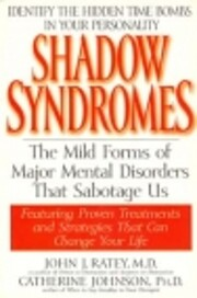 Shadow Syndromes: The Mild Forms of Major…