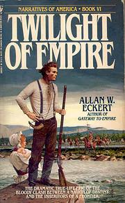 Twilight of Empire (Winning of America…
