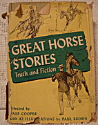 Great Horse Stories: Truth and Fiction by…