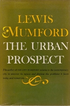 The Urban Prospect by Lewis Mumford