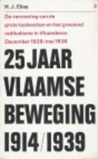 25 jaar Vlaamse Beweging 1914/1939 - 3: De…