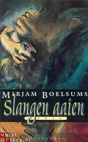 Slangen aaien av Mirjam Boelsums