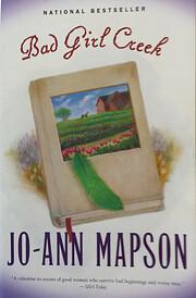 Bad Girl Creek: A Novel de Jo-Ann Mapson