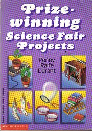 Prizewinning Science Fair Projects de Penny…