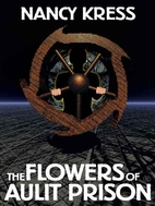 The Flowers of Aulit Prison by Nancy Kress