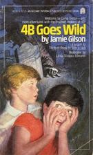 4b Goes Wild by Jamie Gilson