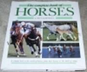 The Complete Book of Horses de James…