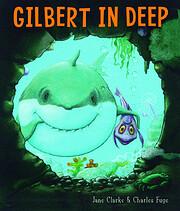 Gilbert in Deep – tekijä: Jane Clarke