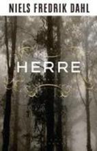 Herre : roman by Niels Fredrik Dahl
