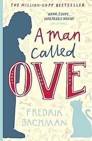 A Man Called Ove: A Novel av Fredrik Backman