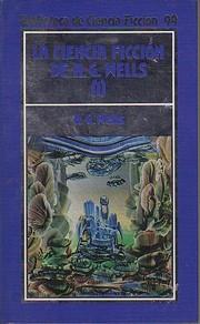 La ciencia ficción de H.G. Wells (I) av H.…