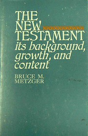 New Testament Its Background, Growth and…