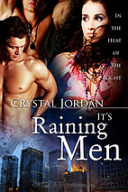 It's Raining Men (In the Heat of the Night,…