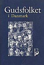 Gudsfolket i Danmark by Det…