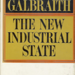 an analysis of the new industrial state by john kenneth galbraith Click to read more about the new industrial state by john kenneth galbraith librarything is a cataloging and social networking site for booklovers.