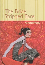 The bride stripped bare book review