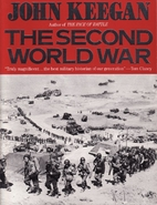 The Second World War by John Keegan