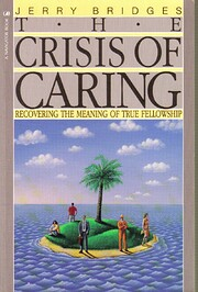 The Crisis of Caring: Recovering the Meaning…