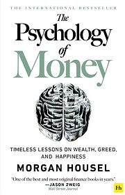 The Psychology of Money: Timeless lessons on…