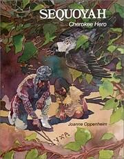 Sequoyah: Cherokee Hero de Joanne Oppenheim