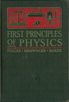 First Principles of Physics by Robert W.…