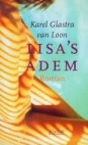 Lisa's Adem af Karel Glastra Van Loon