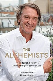 The Alchemists: The INEOS Story – An…