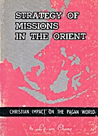 Strategy of Missions in the Orient:…