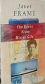 The envoy from mirror city de Janet Frame