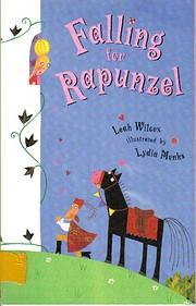 Falling For Rapunzel de Leah Wilcox