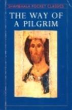 The Way of a Pilgrim by Olga Savin