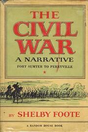The Civil War: A Narrative: Fort Sumter to…