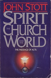 The Spirit the Church and the World: The…
