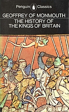 The History of the Kings of Britain by…