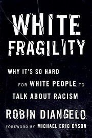 White Fragility: Why It's So Hard for…