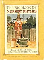 The Big Book of Nursery Rhymes (Calla…