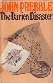 The Darien Disaster: A Scots Colony in the…