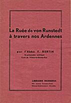 La Ruée de von Rundstedt à travers nos…