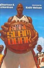 The Real Slam Dunk af Charisse K. Richardson
